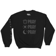PRAY PRAY PRAY - CREWNECK (BLACK)