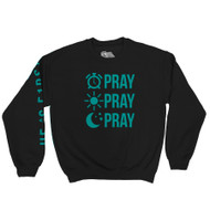 PRAY PRAY PRAY - CREWNECK (BLACK) - TEAL