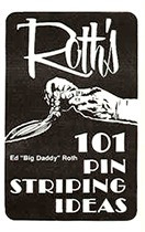101 Pinstriping Ideas by Ed Roth