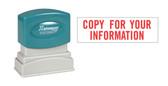 1-Color COPY FOR YOUR INFORMATION Xstamper®