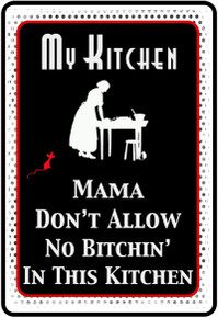 No Bitchin' in this Kitchen