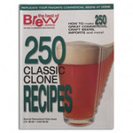 Brew Your Own - 250 Classic Clone Recipes