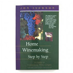 Home Winemaking: Step by Step