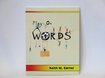 "Carter, Keith - ""Play on Words"" book"
