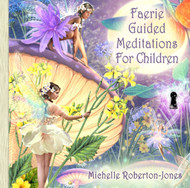 Faerie Guided Meditations for Children