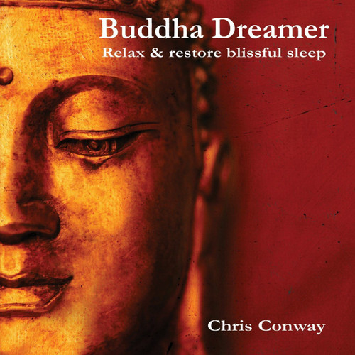 Buddha Dreamer - Relax and Restore Blissful Sleep