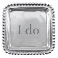 """Mariposa """"I do"""" Square Tray"""