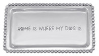 """Mariposa """"Home is Where My Dog Is"""" Beaded Statement Tray"""