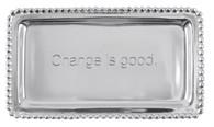 "Mariposa ""Change is Good"" Tray"