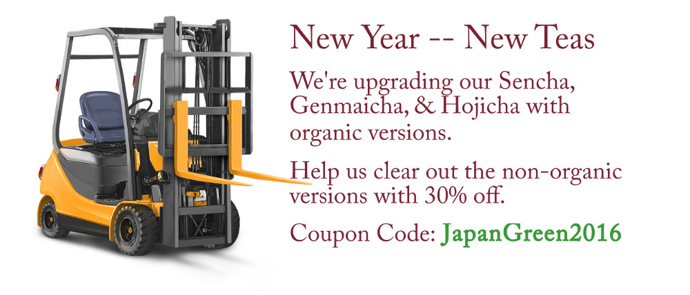 30% off Sencha, Hojicha, and Genmaicha - JapanGreen2016