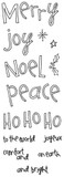 "Noel (1 1/2"" x 7/8"")  Peace (2"" x 7/8"")  on earth (7/8"" x 1/4"")  and bright (1 1/4"" x 3/8"")"