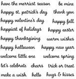 "happy st. patrick's day 2 1/2"" x 3/8""  happiest of holidays 2 1/4"" x 3/8  make a wish 1 3/8"" x 1/4""  warm wishes 1 1/2 x 1/4  happy new year 1 3/4 x 3/8  trick or treat 1 3/8 x 1/4  hugs & kisses 1 1/2 x 3/8"""