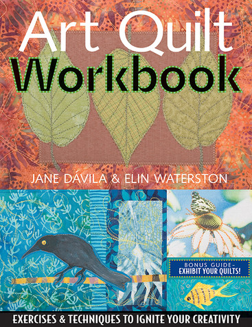 Art Quilt Workbook Print-on-Demand Edition