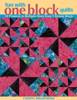 Fun with One Block Quilts Print-on-Demand Edition