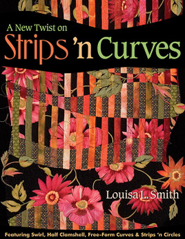 A New Twist on Strips 'n Curves Print-on-Demand Edition