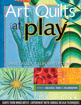 Art Quilts at Play Print-on-Demand Edition