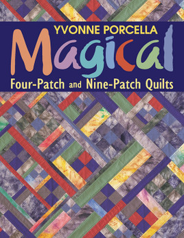 Magical Four-Patch and Nine-Patch Quilts eBook