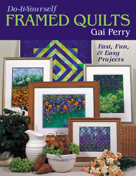 Do-It-Yourself Framed Quilts eBook