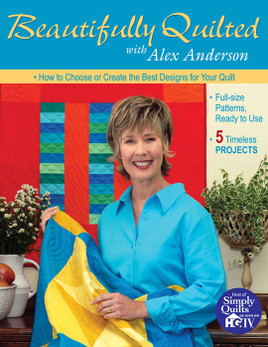 Beautifully Quilted with Alex Anderson eBook