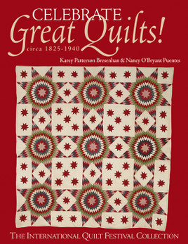 Celebrate Great Quilts! circa 1825-1940 eBook