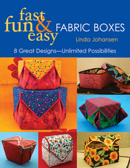 Fast, Fun & Easy Fabric Boxes eBook