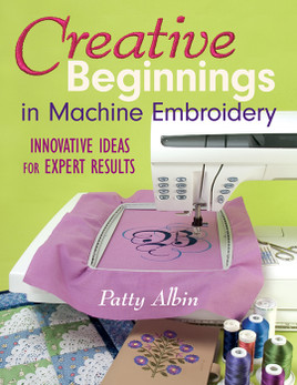 Creative Beginnings in Machine Embroidery eBook
