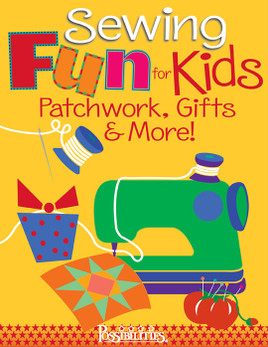 Sewing Fun for Kids - Patchwork, Gifts & More! eBook