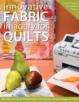 Innovative Fabric Imagery for Quilts eBook