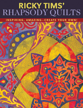 Ricky Tims' Rhapsody Quilts eBook