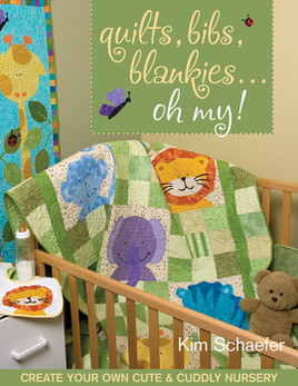 Quilts, Bibs, Blankies - Oh My! eBook