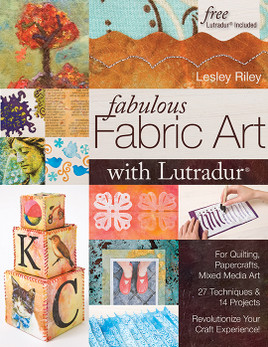 Fabulous Fabric Art with Lutradur eBook
