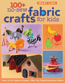100+ NoSew Fabric Crafts for Kids eBook