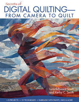 Secrets of Digital Quilting - From Camera to Quilt eBook