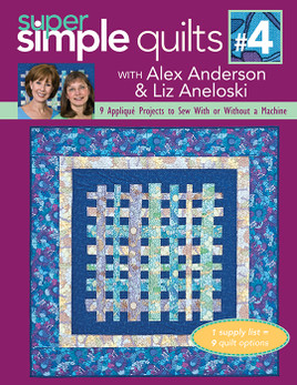 Super Simple Quilts #4 with Alex Anderson & Liz Aneloski eBook