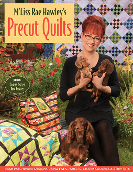 M'Liss Rae Hawley's Precut Quilts eBook