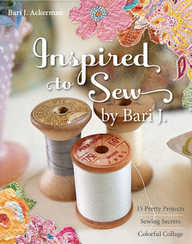 Inspired to Sew by Bari J. eBook