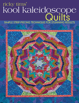 Ricky Tims' Kool Kaleidoscope Quilts eBook