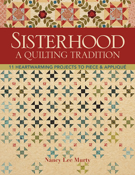 Sisterhood - A Quilting Tradition eBook
