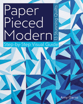 Paper Pieced Modern by Amy Garro #PaperPiecedModern