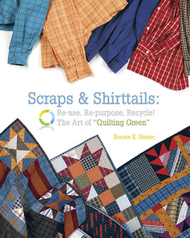 Addicted to Scraps: 12 Vibrant Quilt Projects, Hunter, Bonnie K., Good Book