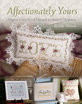 Affectionately Yours: Elegant Cross-Stitch Designs for Special Occasions