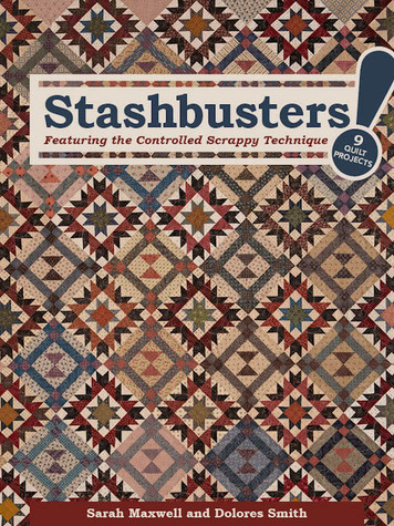 Stashbusters! eBook: Featuring the Controlled Scrappy Technique • 9 Quilt Projects by Sarah Maxwell and Dolores Smith