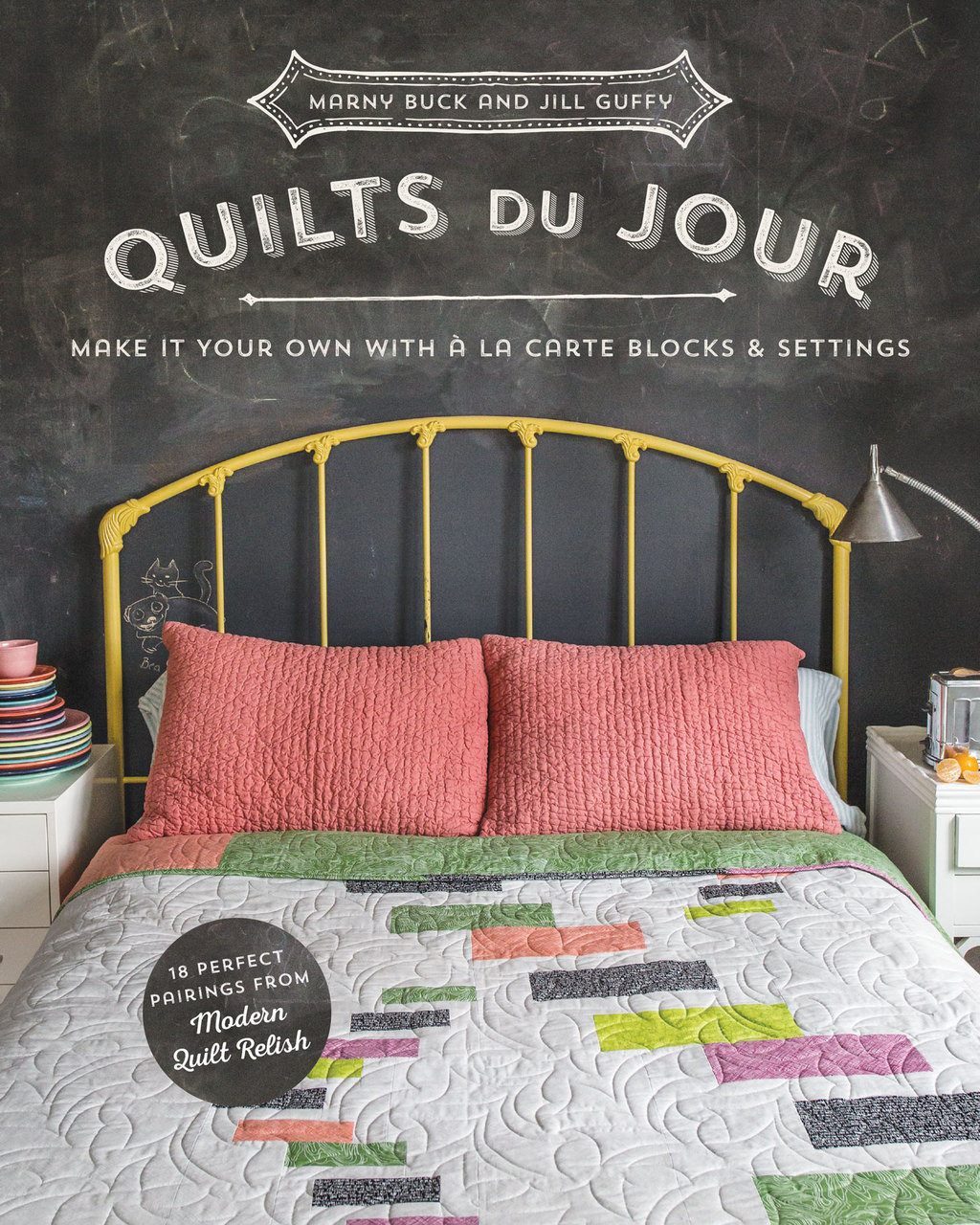 Quilts du Jour: Make It Your Own with à la Carte Blocks & Settings