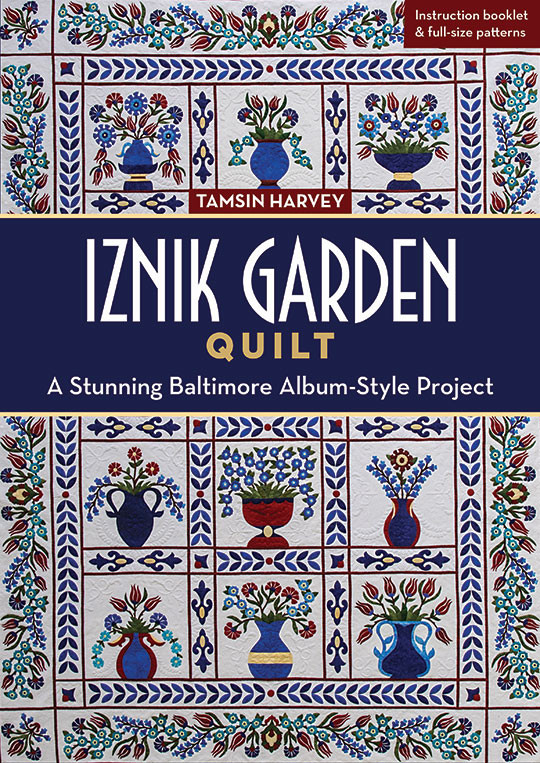 Exceptional Iznik Garden Quilt: A Stunning Baltimore Album Style Project By Tamsin  Harvey