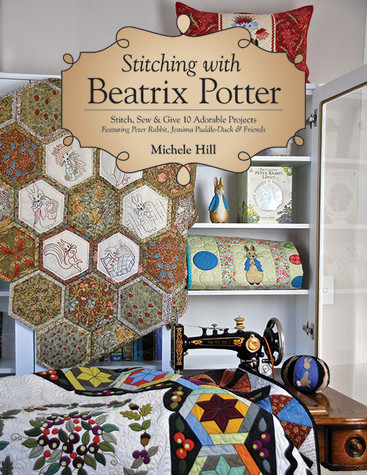Stitching with Beatrix Potter by Michele Hill