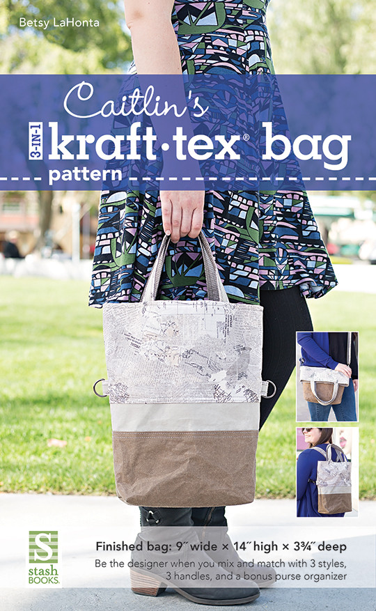 Caitlin's 3-in-1 kraft-tex Bag Pattern