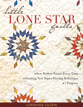 Little Lone Star Quilts by Lorraine Olsen