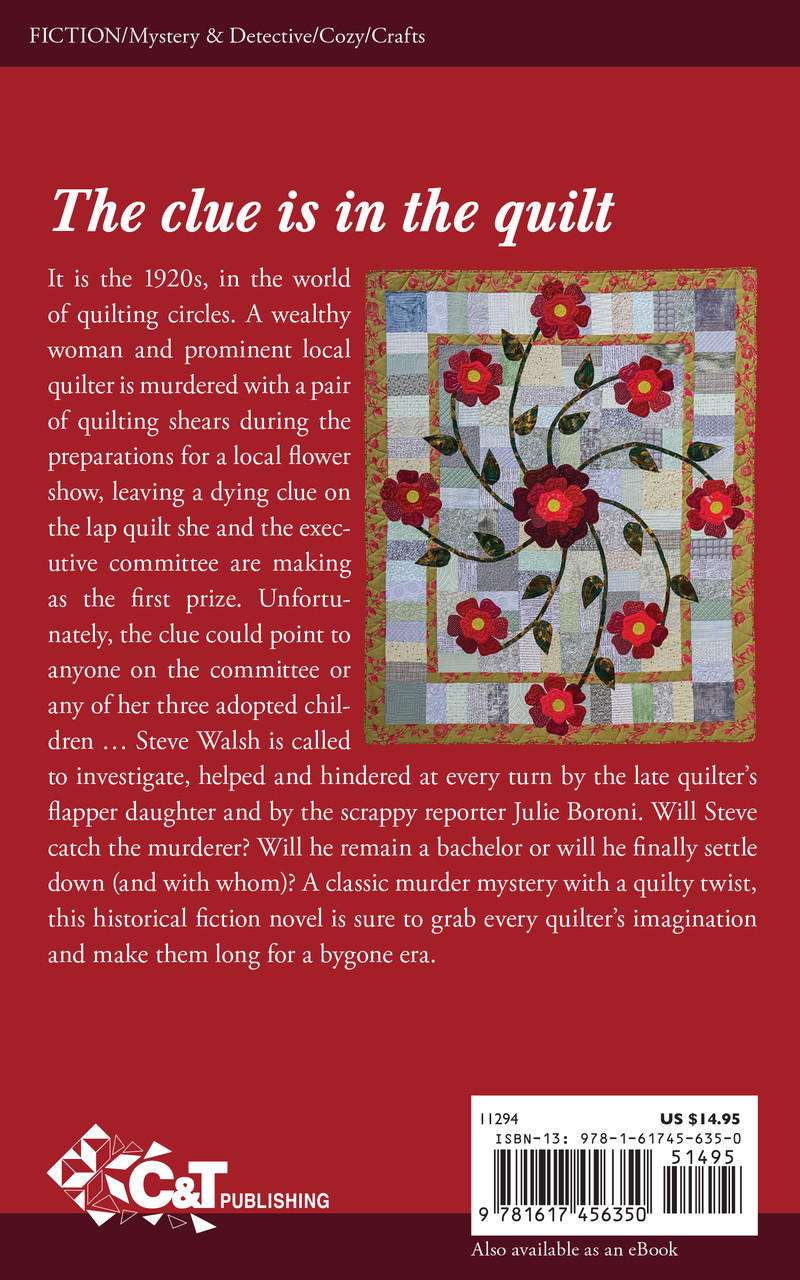 A classic murder mystery with a quilty twist, this historical fiction novel is sure to grab every quilter's imagination and make them long for a bygone era.
