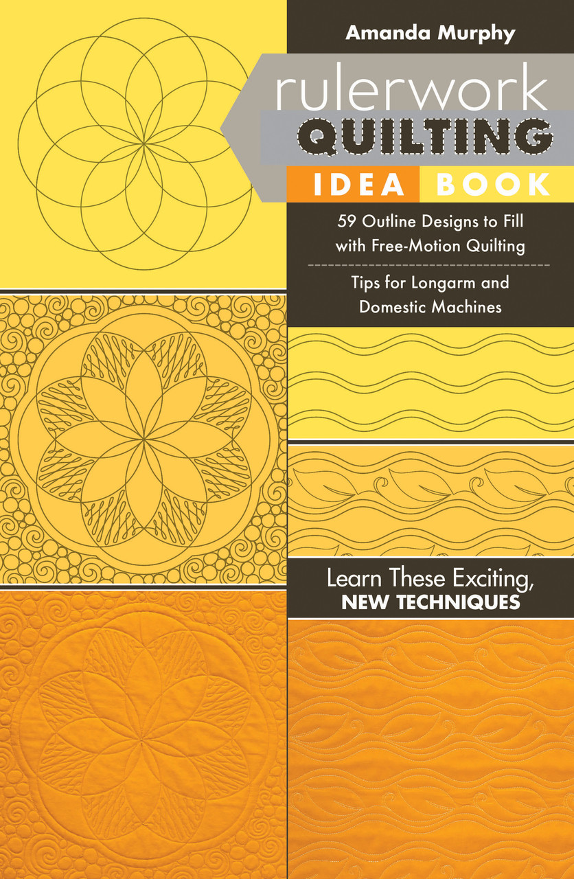 Basic introduction to ruler-work, with 59 different designs using 6 basic quilting ruler shapes, and Amanda's suggestions for filling the space with free-motion quilting.