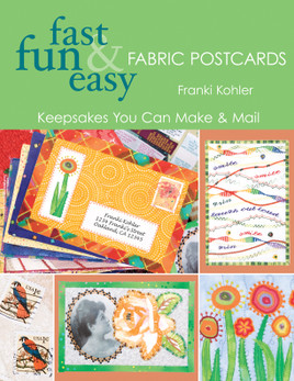 Fast, Fun & Easy® Fabric Postcards Print-on-Demand Edition